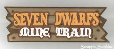 DISNEY-SEVEN-DWARFS-MINE-TRAIN-Scrapbook-Page-Die-Cut-Title-Paper-Piece-SSFFDeb