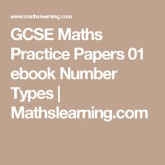 GCSE Maths Practice Papers 01 ebook Number Types | Mathslearning.com
