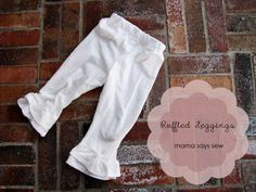 mama says sew: Ruffled Leggings...Love this girl and love her projects!