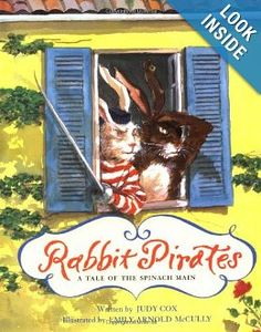 Amazon.com: Rabbit Pirates: A Tale of the Spinach Main (9780152018320): Judy Cox, Emily Arnold McCully: Books