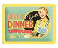 Metalen borden Retro € Here is your dinner Vintage Soul, Vintage Humor, Vintage Ads, Vintage Posters, Strauss Innovation, Rock And Roll, Diner Decor, Nostalgic Art, Vintage Housewife