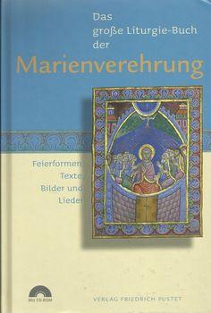 DAS GROSSE LITURGIE-BUCH DER MARIENVEREHRUNG mit CD-ROM