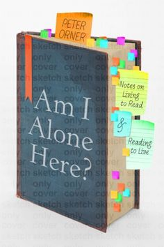 Catapult Community | Catapult | Designing the Cover for Peter Orner's AM I ALONE HERE? | Charlotte Strick & Claire Williams Martinez