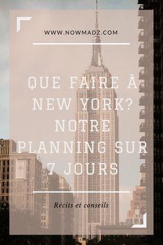 Que faire à New York ? Nos conseils pour visiter New York en 7 jours