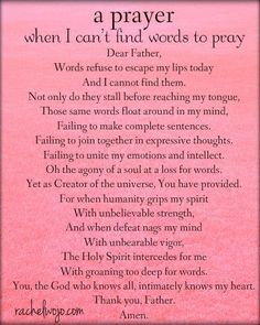 A Prayer When I Can't Find Words To Pray