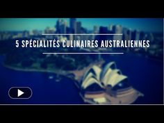 J'ai testé 5 spécialités australiennes ! (vidéo)