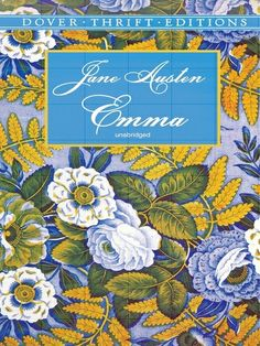Emma by Jane Austen #classiclit #doverthrift #janeausten