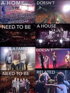 """A home doesn't need to be a house, and a family doesn't need to be related"" :) The One Direction fandom is my family #WeWillMeetAgain1D"