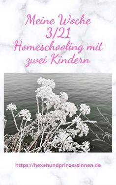Meine Woche 3/21 – Homeschooling mit zwei Kindern