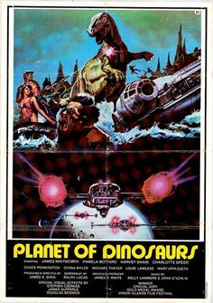 A variety of Star Wars spacecraft meet prehistoric beasties in this rare poster for Planet Of Dinosaurs . Horror Movie Posters, Cinema Posters, Movie Poster Art, Film Posters, Horror Films, Dinosaur Movie, Dinosaur Posters, Dinosaur Funny, Old Movies