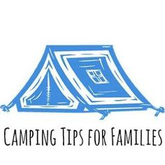 Camping Tips for Families.