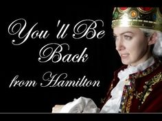 """Google Translate Sings: You'll Be Back from """"Hamilton"""" - YouTube"""