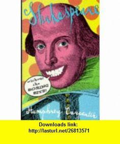 Shakespeare Without the Boring Bits (9780670855346) Humphrey Carpenter , ISBN-10: 0670855340  , ISBN-13: 978-0670855346 ,  , tutorials , pdf , ebook , torrent , downloads , rapidshare , filesonic , hotfile , megaupload , fileserve