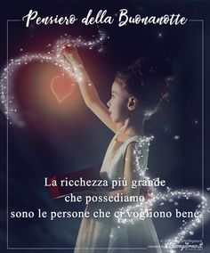 Pensiero della buonanotte - cuore Italian Life, Good Night Wishes, Day For Night, Good Mood, Installation Art, I Am Awesome, Life Quotes, Album, Humor