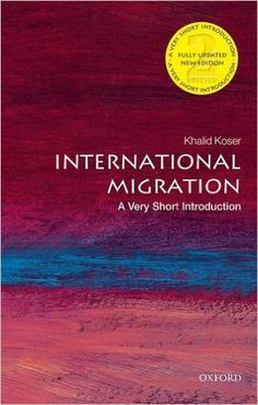 International Migration: A Very Short Introduction Very Short Introductions: Amazon.es: Khalid Koser: Libros en idiomas extranjeros
