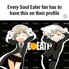 I'm not pinnig bc it says every soul eater fan pins if. As someone else said in another pin in another board, it's not about what you pin that makes you a fan. It's about how much you honestly like it. But I like the gif which is why I pinned it.