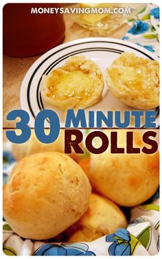 30 Minute Rolls -- (Recipe makes 45 rolls, so I'll have to halve it for our smaller family size)