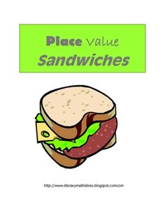 Literacy & Math Ideas: Free Place Value Sandwich Math Center Teaching Place Values, Teaching Math, Teaching Ideas, Second Grade Math, 4th Grade Math, Math Resources, Math Activities, Math Games, Math Centers