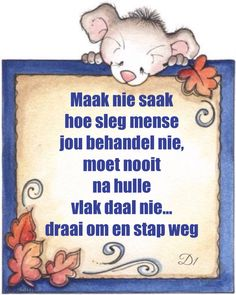 Maak nie saak hoe sleg mense jou behandel nie, moet nooit na hulle vlak daal… Inspirational Qoutes, Motivational Words, Afrikaanse Quotes, Special Words, My Roots, Marriage Relationship, Positive Thoughts, Wisdom Quotes, Handmade Crafts