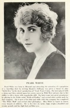 """Pearl Fay White (March 4, 1889 – August 4, 1938) was an American film actress. White began her career on the stage at the age of six. She later moved on to silent film appearing in a number of popular serials.  Dubbed the """"Queen of the serials"""", White was noted for doing the majority of her own stunts in several film serials, most notably in The Perils of Pauline. White was raised in Springfield, Missouri."""