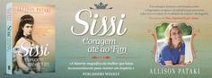 Sinfonia dos Livros: Novidade TopSeller | Sissi: Coragem Até ao Fim | A...