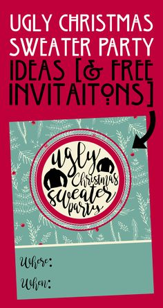 Ugly Christmas Sweater Party ideas + FREE ugly sweater party invitation! Food, music, ugly sweater awards, games, home décor, and party decorations. Ugly and fun on a budget, because this relaxed party is supposed to be cheap and easy!
