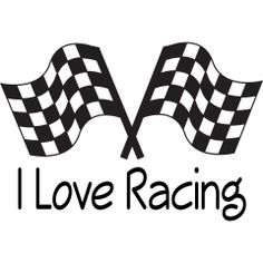 I Love Racing Baby Apparel with black and white checked rally flags. Racing Baby, Sprint Car Racing, Kart Racing, Dirt Track Racing, Nascar Racing, Racing Team, Race Car Quotes, Racing Quotes, Nascar Quotes