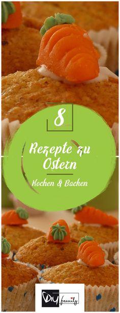 Backen zu Ostern – Die 8 besten Rezepte