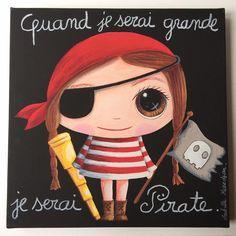 Isabelle Kessedjian: Quand je serai grande je serai Pirate.