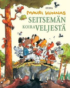 for children, engl.The Seven Dog Brothers, Mauri Kunnas Childhood Toys, Childhood Memories, Dog Brothers, The Masterpiece, The Seven, Finland, Illustrators, Shakespeare, Fairy Tales