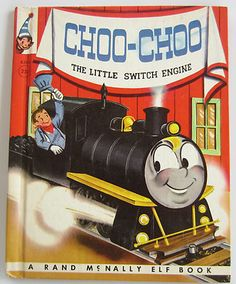 Choo Choo The Little Switch Engine - Rand McNally Elf Book - Wallace Wadsworth, Mary Jane Chase - 1955