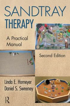 Sandtray Therapy: A Practical Manual, Second Edition, 2nd Edition (Paperback) book cover