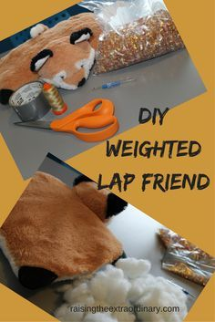 DIY Weighted Lap Friend ~ Raising the Extraordinary - - Weighted products are perfect for children with autism who have sensory issues and benefit from sensory input. A weighted lap animal or bag can have a calming effect, reduce anxiety, …. Diy Sensory Toys, Sensory Tools, Autism Sensory, Sensory Diet, Sensory Issues, Sensory Play, Diy Toys, Sensory Therapy, Sensory Integration