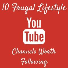After a lot of YouTube searching, I discovered the following lifestyle-focused YouTube channels that should be on every frugal persons subscribe list. Some of them are how to style channels, while others chronicle their own adventures for living a low-