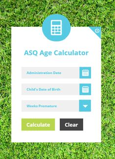 Bookmark the free ASQ calculator for easy age calculation + questionnaire interval selection! Age Calculator, Child Development, Assessment, Curriculum, Clinic, Learning, Children, Easy, Free