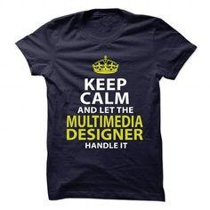 MULTIMEDIA-DESIGNER - Keep calm T-Shirt Hoodie Sweatshirts aoi. Check price ==► http://graphictshirts.xyz/?p=57682
