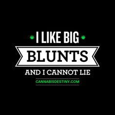 Blueberry regular seeds are the most common medical strain used for relieving overnight stress and pain. This is also a Cannabis Cup winner of Crop King. Stoner Quotes, Weed Quotes, Funny Quotes, 420 Quotes, Stoner Art, Naughty Quotes, Weed Humor, Puff And Pass, Up In Smoke