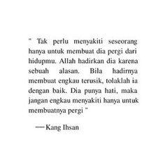 """# K A N G I H S A N _ di Instagram """":: Gunakan cara yang baik-baik :) . . 📝@kangihsan_ #Kangihsan_ #galeriquote"""" Allah, Math Equations, God"""