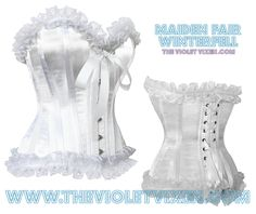 It's a nice day for a white wedding... The Violet Vixen - Maiden Fair Winterfell White Corset, $114.00 (http://thevioletvixen.com/corsets/maiden-fair-winterfell-white-corset/)