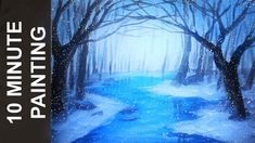 11:38  Painting a Winter Forest Landscape with Acrylics in 10 Minutes!