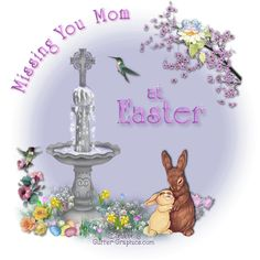 Missing You Mom at Easter Easter Poems, Happy Easter Quotes, I Miss My Mom, Love You Mom, Mother In Heaven, Remembering Mom, Easter Pictures, Special Day, Christmas Bulbs