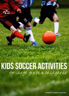 Healthy Kids: 5 Soccer Activities For Kids via Lessons Learnt Journal Soccer Skills for kids #kids #soccer