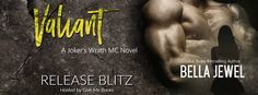 Renee Entress's Blog: [Release Blitz + Giveaway] Valiant by Bella Jewel