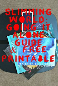 Slimming World: Going it Alone Guide & Free Printable