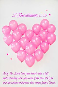 2 Thessalonians 3:5 May the Lord lead your hearts into a full understanding and expression of the love of God and the patient endurance that comes from Christ.