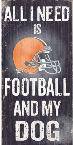 Cleveland Browns Football and My Dog Sign c7b8ce483