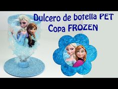 Frozen dulcero o centro de mesa con botellas PET   El Mundo de MyG - YouTube
