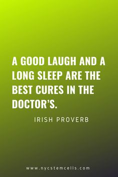 Irish Proverbs, Stem Cell Therapy, Stem Cells, Health Quotes, Positive Quotes, Health Tips, The Cure, Self, Inspirational Quotes