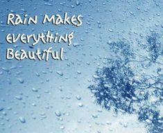It is a great collection of Rain Image Quotes and Sayings. Rain Image Quotes are sayings about enjoying rainy day and it is lovely thoughts collection about rain.