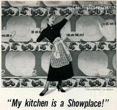 A lighthearted look back at how advertisers portrayed the sunny days of yesteryear, when a woman's home was her castle -- and her kitchen was the heart of that home